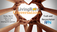 Living Room Conversations Dialogue - Truth and Reconciliation:  Facing Racism and Healing Together